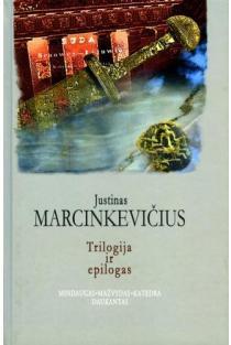 Trilogija ir epilogas. Mindaugas. Mažvydas. Katedra. Daukantas   Justinas Marcinkevičius