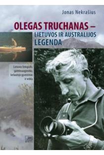 Olegas Truchanas – Lietuvos ir Australijos legenda | Jonas Nekrašius