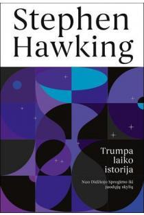 Trumpa laiko istorija | Stephen Hawking