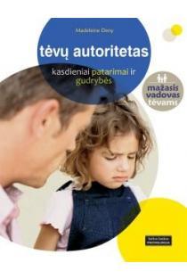 Tėvų autoritetas | Madeleine Deny