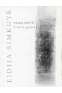 Tylos erdvės | Lidija Šimkutė