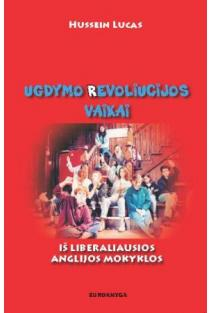 Ugdymo revoliucijos vaikai iš liberaliausios Anglijos mokyklos | Hussein Lucas