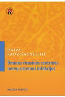 Ūminės virusinės centrinės nervų sistemos infekcijos | Daiva Radzišauskienė