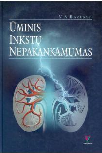 Ūminis inkstų nepakankamumas | doc. dr. V. Razukas
