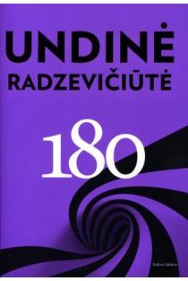 180 | Undinė Radzevičiūtė
