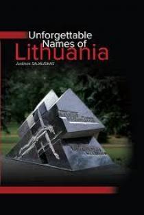 Unforgettable Names of Lithuania | Justinas Sajauskas