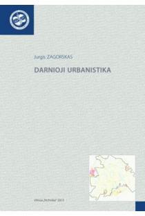 Darnioji urbanistika | Jurgis Zagorskas