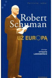 Už Europą | Robert Schuman