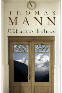 Užburtas kalnas | Thomas Mann