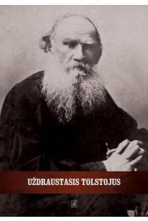 Uždraustasis Tolstojus | Lev Tolstoj
