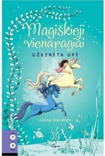 Magiškieji vienaragiai, 4 knyga. Užkerėta upė | Zanna Davidson