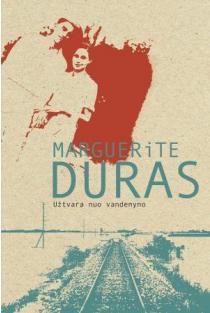 Užtvara nuo vandenyno | Marguerite Duras