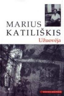 Užuovėja (Mokinio skaitiniai) | Marius Katiliškis
