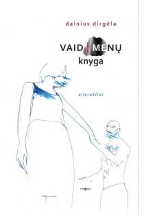 Vaid/menų knyga | Dainius Dirgėla