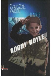 Žvaigždė, vardu Henris | Roddy Doyle
