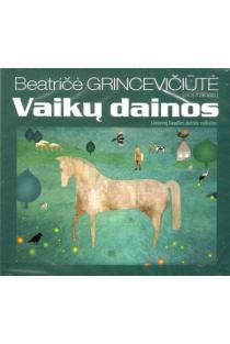 Vaikų dainos (CD) | Beatrice Grinceviciute