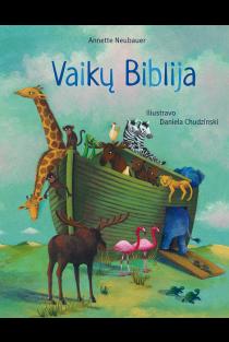 Vaikų biblija | Annete Neubauer