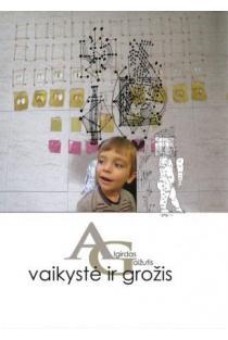 Vaikystė ir grožis | Algirdas Gaižutis