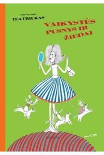 """Vaikystės pusnys ir žiedai. Dainų knyga (su CD)   Aktorių trupė """"Teatriukas"""""""