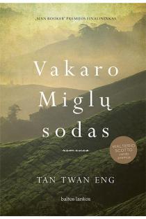 Vakaro Miglų sodas | Tan Twan Eng