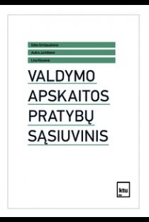 Valdymo apskaitos pratybų sąsiuvinis | Edita Gimžauskienė, Aušra Jurkštienė