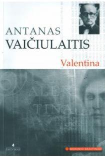 Valentina (Mokinio skaitiniai) | Antanas Vaičiulaitis