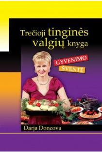 Trečioji tinginės valgių knyga   Darja Doncova