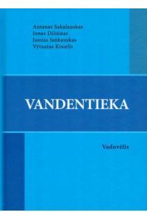Vandentieka | Antanas Sakalauskas, Jonas Diliūnas, Juozas Jankauskas, Vytautas Kisielis
