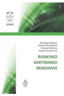 Rankinio vartininko rengimas | Mindaugas Dubosas, Audronė Astrauskienė, Rolandas Markinas, Steponas Šanteriovas