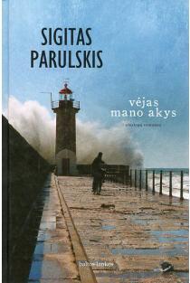 Vėjas mano akys | Sigitas Parulskis
