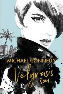 Vėlyvasis šou | Michael Connelly