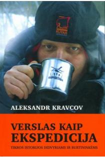 Verslas kaip ekspedicija | Aleksandr Kravcov