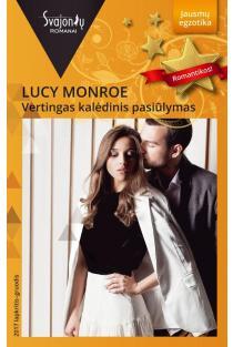 Vertingas kalėdinis pasiūlymas (Jausmų egzotika) | Lucy Monroe