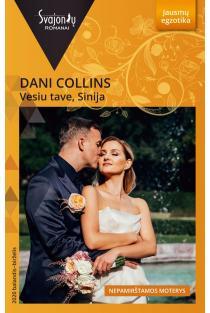 Vesiu tave, Sinija (Jausmų egzotika) | Dani Collins