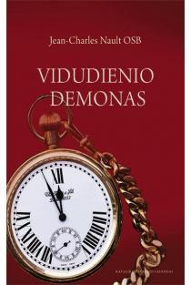 Vidudienio demonas. Akedija, mūsų laikų blogis | Dom Jean-Charles Nault