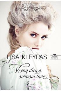 Vieną dieną surasiu tave (Didysis teatras, 1 knyga) | Lisa Kleypas