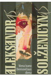 Viena Ivano Denisovičiaus diena | Aleksandr Solženicyn