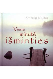 Viena minutė išminties | Anthony de Mello