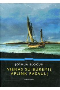 Vienas su burėmis aplink pasaulį   Joshua Slocum