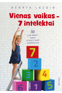 Vienas vaikas – 7 intelektai | Renata Lazdin
