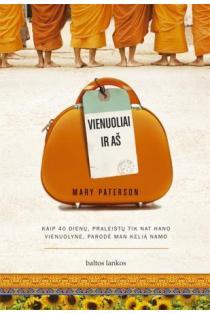 Vienuoliai ir aš. Kaip 40 dienų, praleistų Tik Nat Hano vienuolyne, parodė man kelią Namo | Mary Paterson