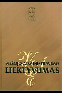 Viešojo administravimo efektyvumas | Alvydas Raipa