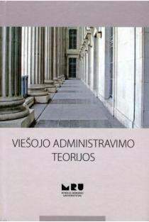 Viešojo administravimo teorijos | Sud. Jolanta Urbanovič, Vainius Smalskys