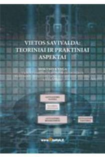 Vietos savivalda: teoriniai ir praktiniai aspektai | Algirdas Astrauskas