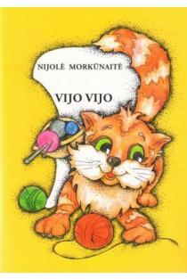 Vijo vijo | Nijolė Morkūnaitė