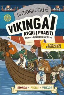 Istronautai. Vikingai: atgal į praeitį | France Durkin