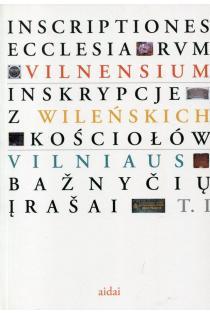 Vilniaus bažnyčių įrašai T. 1 | Sud. Eugenija Ulčinaitė
