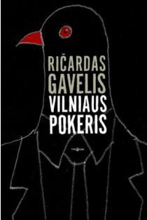 Vilniaus pokeris | Ričardas Gavelis