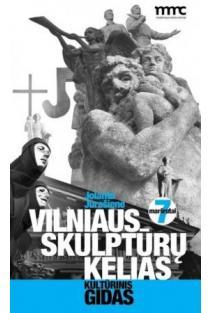 Vilniaus skulptūrų kelias   Jolanta Marcišauskytė-Jurašienė