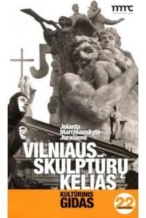 Vilniaus skulptūrų kelias (3-as leidimas) | Jolanta Marcišauskytė-Jurašienė